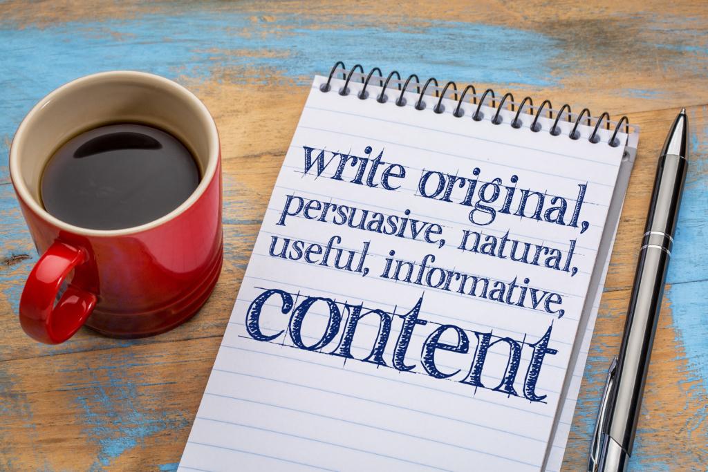 Good content: write original, useful, informative content